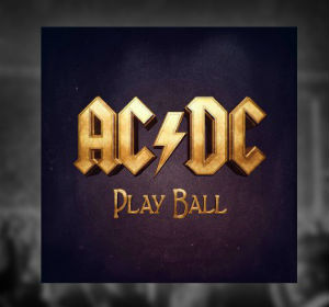 AC/DC - Play Ball (Teaser)